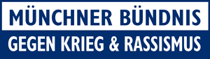 Münchner Bündnis gegen Krieg & Rassismus